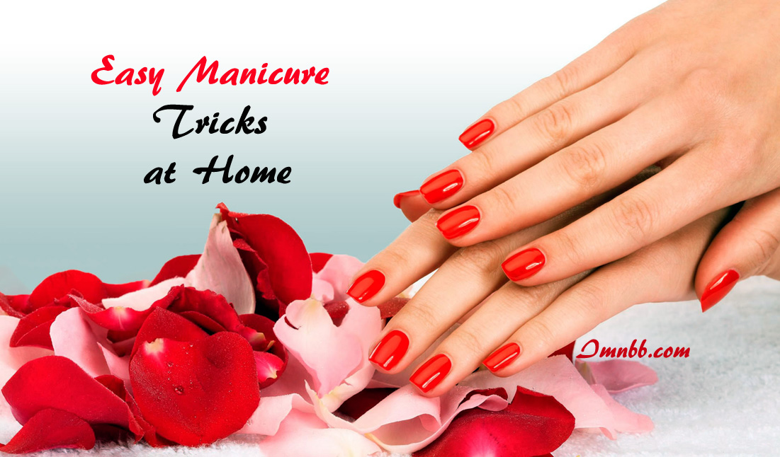 Easy Manicure Tricks at Home