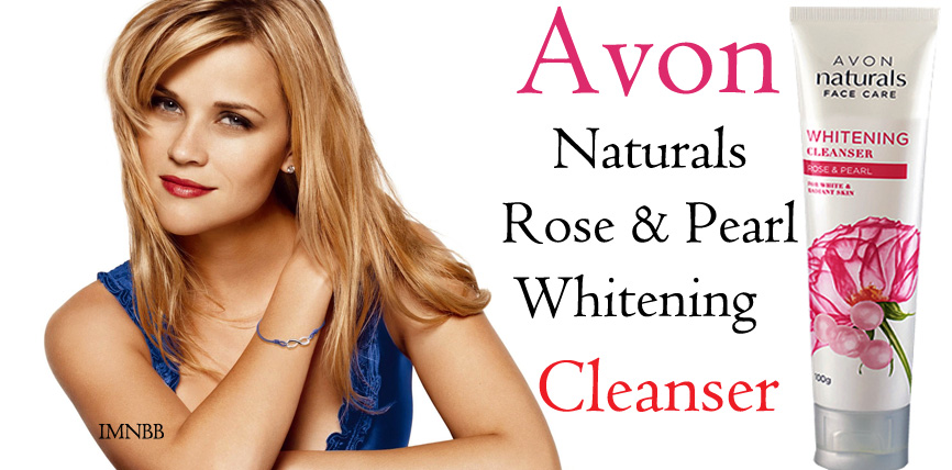 Avon Naturals Rose & Pearl Whitening Cleanser