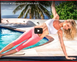 Best Full Body Workout ♥ Ultimate Quick Beach Body