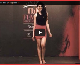 FBB Femina Miss India 2014 Episode 3