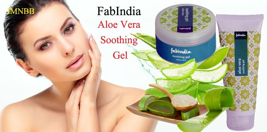Fabindia Aloe Vera Soothing Gel Review