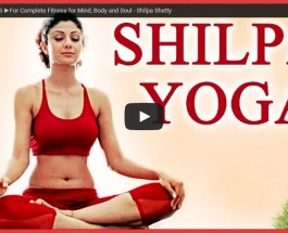 Shilpa Shetty's Yoga For Complete Fitness