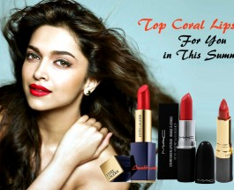 Top Coral Lipsticks For You in This Summer